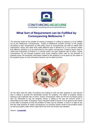What Sort of Requirement can be Fulfilled by Conveyancing Melbourne ?
