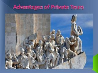 Advantages of Private Tours