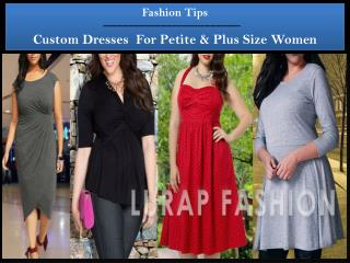 Tips for Buying Custom Petite Plus Size Women Dresses Online