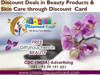 Discount Deals in Beauty Products & Skin Care through Discount Card