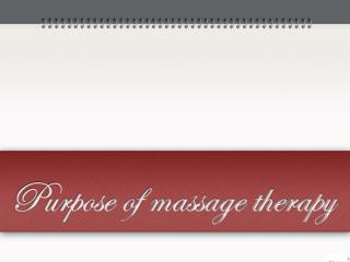 Purpose Of Massage Therapy
