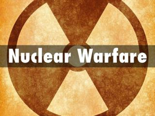 Nuclear Warfare - How to Survive the Next Nuclear Attack