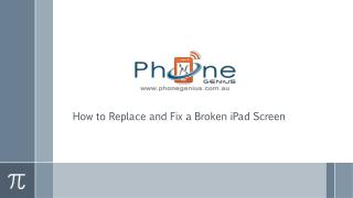 How to Replace and Fix a Broken iPadScreen