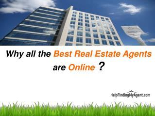 Why all the Best Real Estate Agents are Online