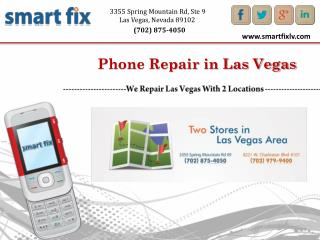 Phone Repair Las Vegas - Smart Fix Repair Shop