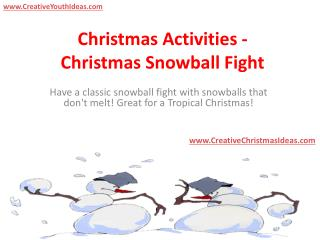 Christmas Activities - Christmas Snowball Fight