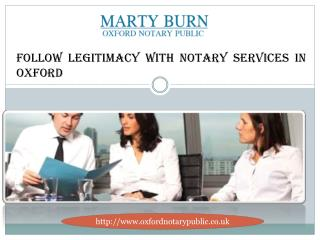 Follow Legitimacy with Notary Services in Oxford