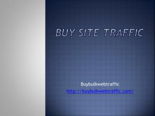 Buy Site Traffic To Increase Your Sales