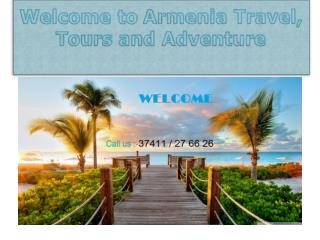 Armenia Travel, Tours and Adventure • Tour armenia