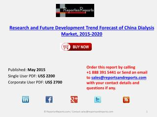 Research and Future Development Trend Forecast of China Dialysis Market, 2015-2020