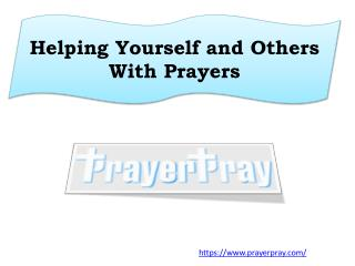Helping Yourself and Others With Prayers