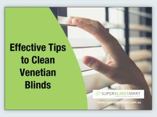 Tips to Clean 50mm PVC Venetian Blinds