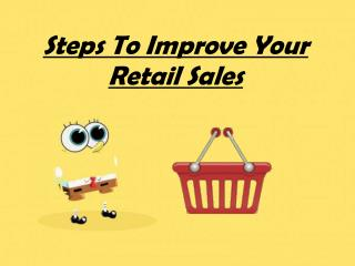 Steps To Improve Your Retail Sales