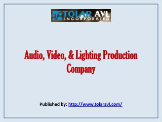 Audio, Video, & Lighting Production Company
