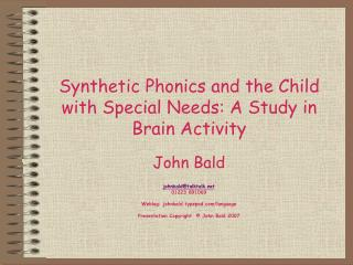 Synthetic Phonics and the Child with Special Needs: A Study in Brain Activity