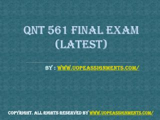 QNT 561 Final Exam UOP Course Tutorials