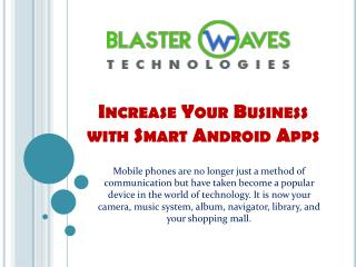 Increase Your Business with Smart Android Apps