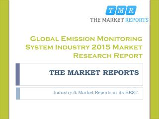 Global Emission Monitoring System Market Trends, Competitive Landscape Analysis and Key Companies