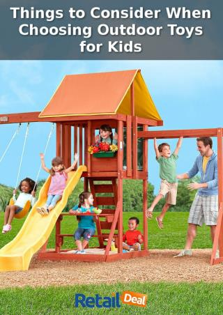 Things to Consider When Choosing Outdoor Toys for Kids