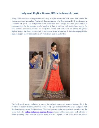 Bollywood Replica Dresses Offers Fashionable Look