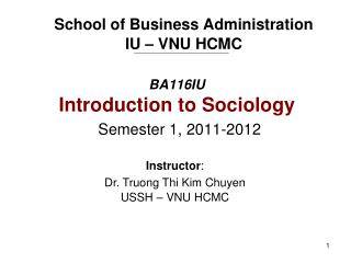 BA116IU Introduction to Sociology Semester 1, 2011-2012