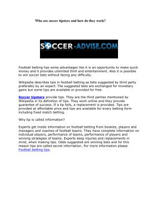 Who are soccer tipsters and how do they work?