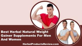 Best Herbal Natural Weight Gainer Supplements For Men And Women
