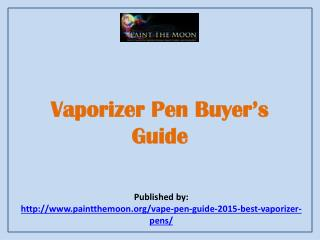 Vaporizer Pen Buyer's Guide