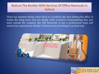 Reduce The Burden With Services Of Office Removals In Oxford