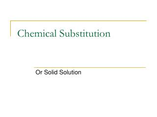 Chemical Substitution
