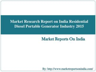 Market Research Report on India Medium-speed Marine Diesel Engine Industry 2015