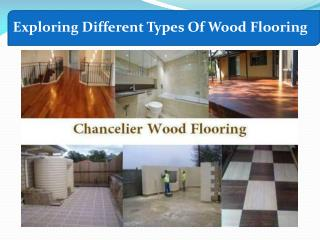 Get Different Types of Engineered Wood Flooring By Chancelier Wood Flooring