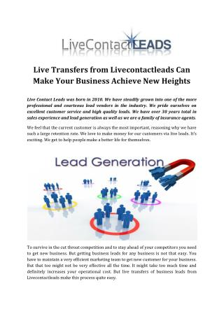 Live Transfers from Livecontactleads Can Make Your Business Achieve New Heights