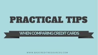Practical Tips When Comparing Credit Cards