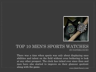 Top 10 men's sports watches by fasterluxury.com