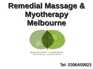 Best Remedial Massage therapy in Melbourne