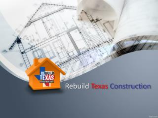 Rebuild Texas Construction and Roofing