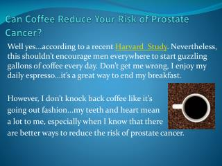 Can Coffee Reduce Your Risk of Prostate Cancer?