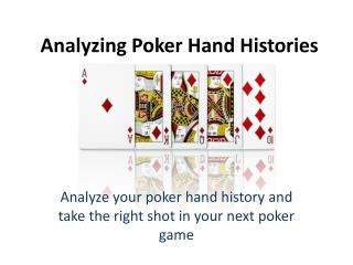 Analyzing Poker Hand Histories