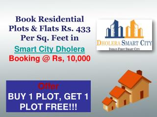 Residential Plots in Dholera Sir - Buy 1 Plot  Get 1 Plot FREE