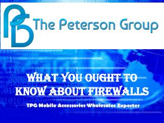 What You Ought To Know About Firewalls