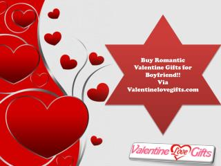 Buy Romantic Valentine Gifts for Boyfriend!!