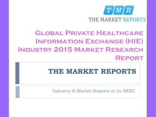Global Healthcare Information Exchange (HIE) Market Forecast to 2021, Competitive Landscape Analysis and Key Companies F