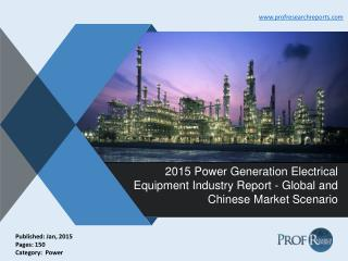 Power Generation Electrical Equipment Industry Size, Share, Analysis, Report 2015