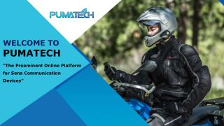Choose Pumatech for quality Sena products