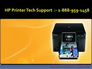 1-888-959-1458 Hp Printer Support Number