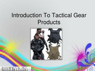 Introduction To Tactical Gear Products