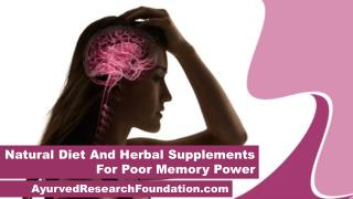 Natural Diet And Herbal Supplements For Poor Memory Power
