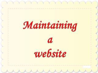 Maintaining a website