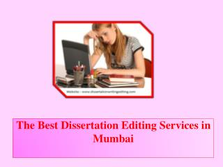 The Best Dissertation Editing Services in Mumbai